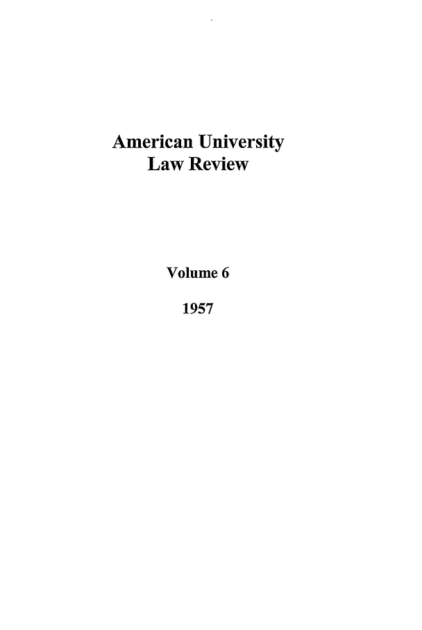 handle is hein.journals/aulr6 and id is 1 raw text is: American University