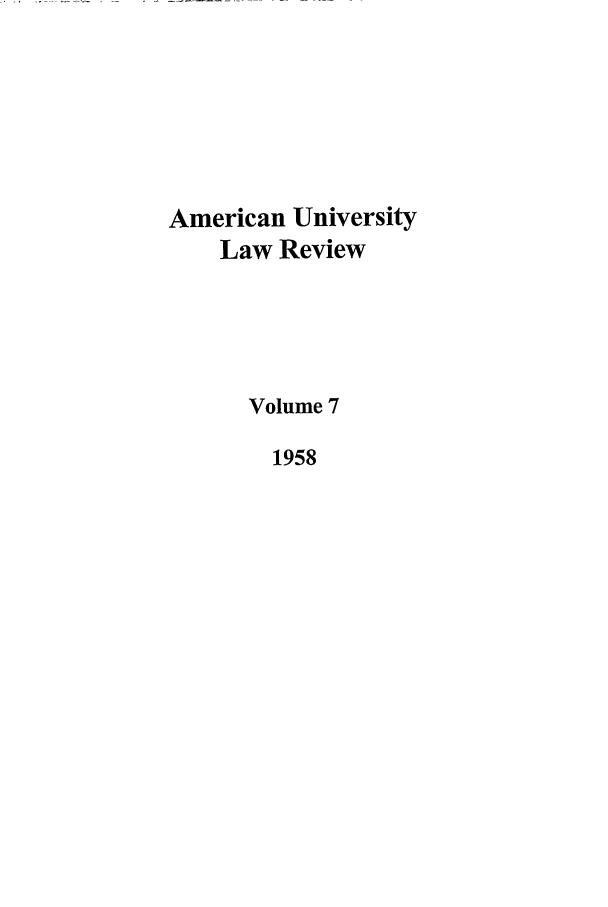 handle is hein.journals/aulr7 and id is 1 raw text is: American University