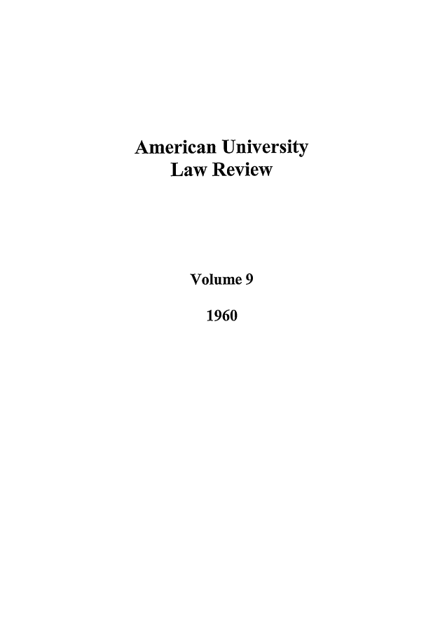handle is hein.journals/aulr9 and id is 1 raw text is: American University