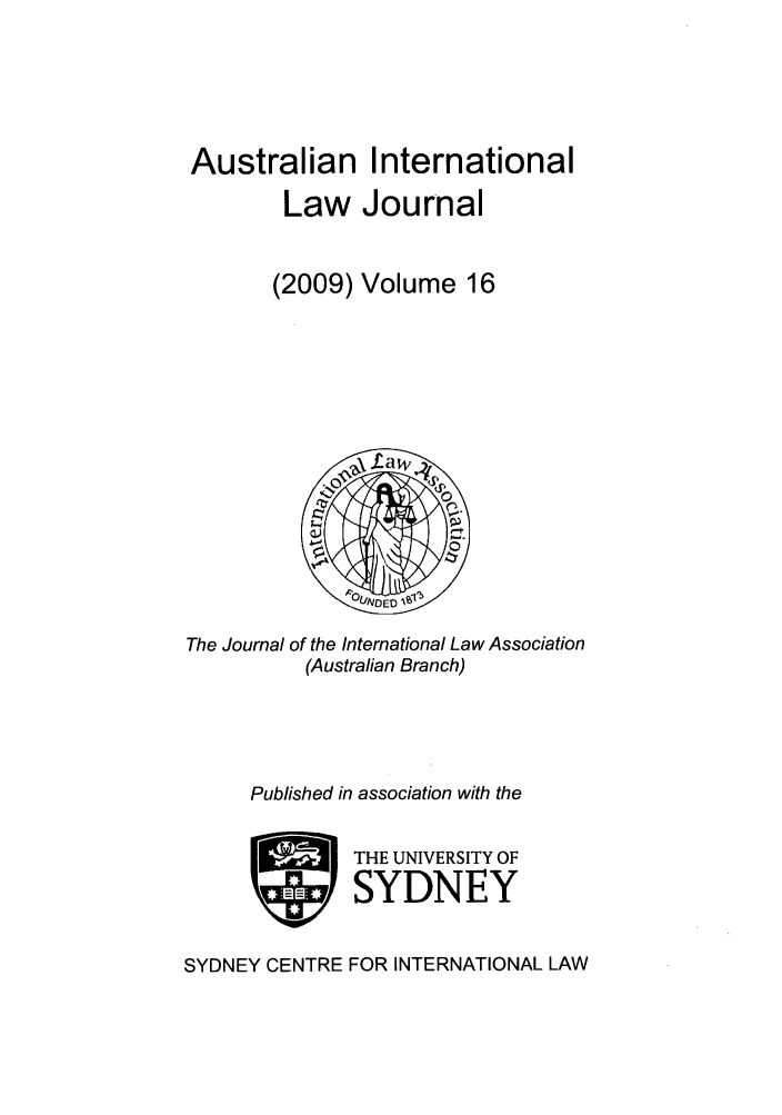 handle is hein.journals/austintlj2009 and id is 1 raw text is: Australian International
