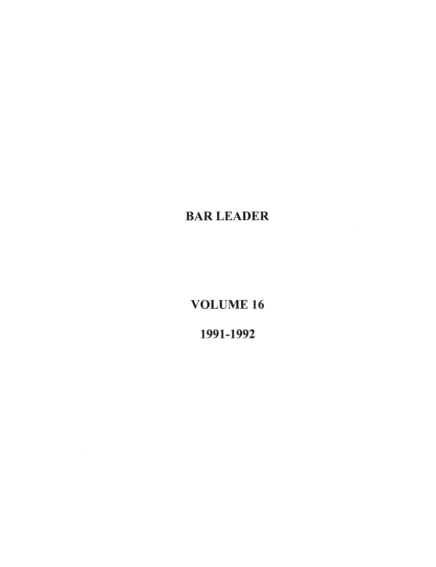 handle is hein.journals/barlead16 and id is 1 raw text is: BAR LEADER