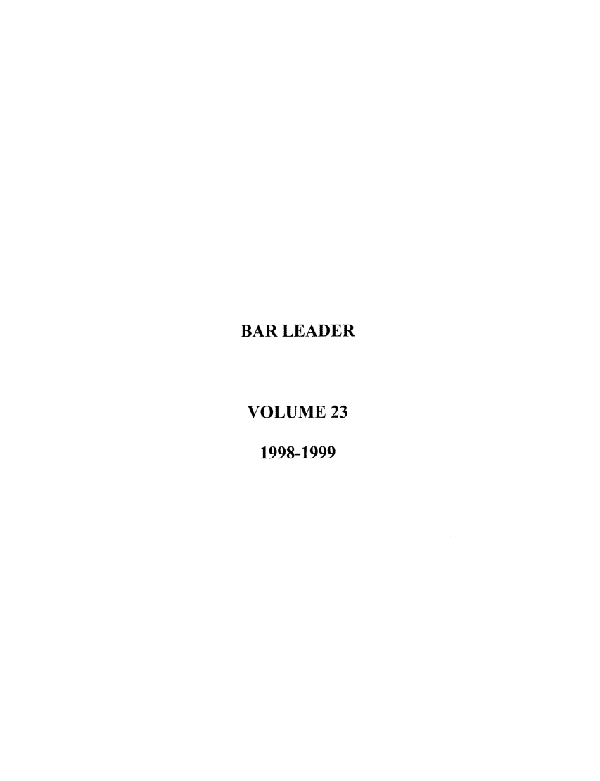 handle is hein.journals/barlead23 and id is 1 raw text is: BAR LEADER