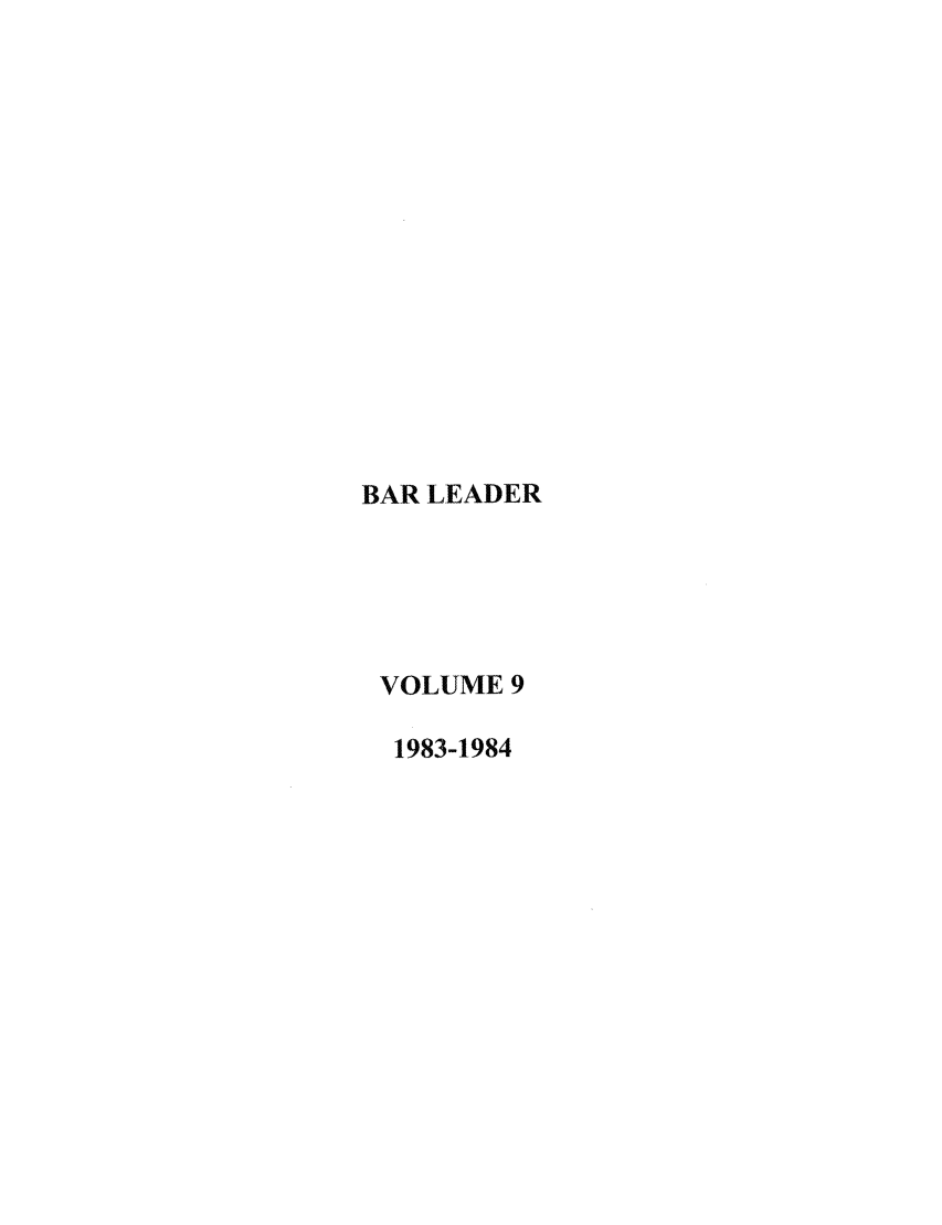 handle is hein.journals/barlead9 and id is 1 raw text is: BAR LEADER