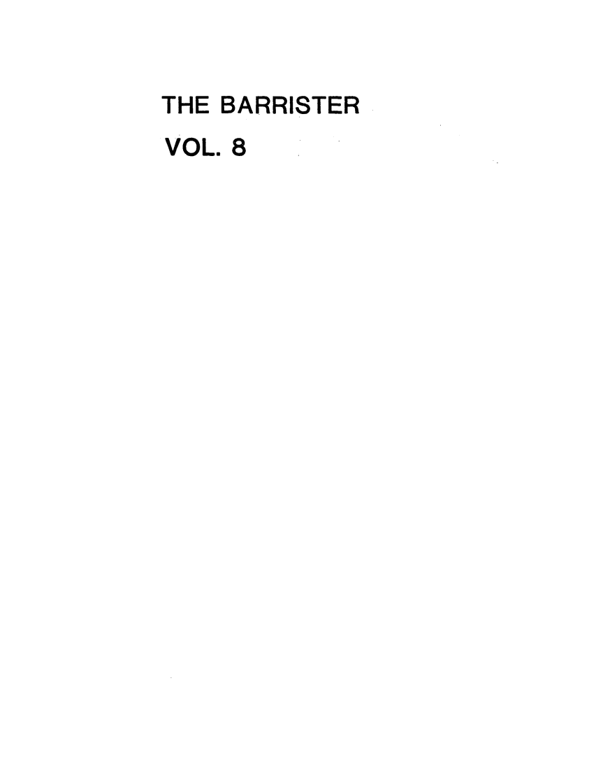 handle is hein.journals/barraba8 and id is 1 raw text is: THE BARRISTER