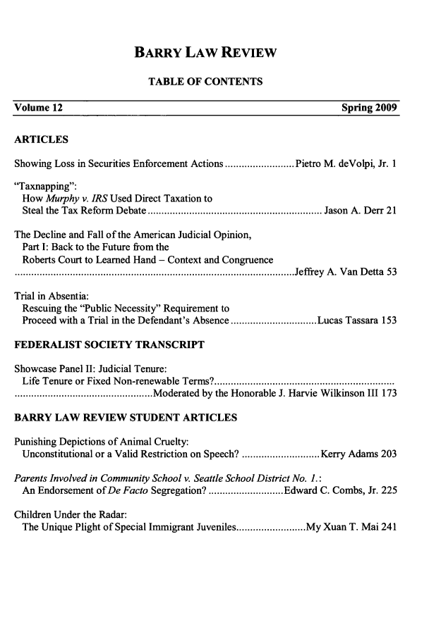 handle is hein.journals/barry12 and id is 1 raw text is: BARRY LAW REVIEW