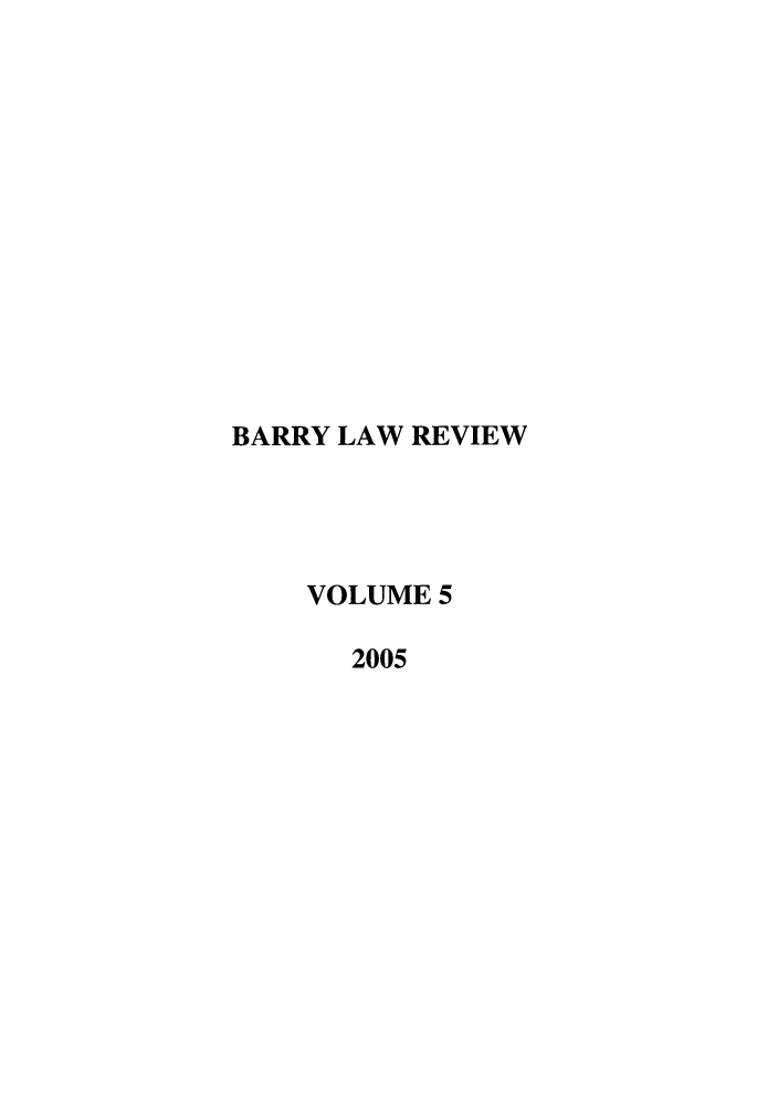 handle is hein.journals/barry5 and id is 1 raw text is: BARRY LAW REVIEW