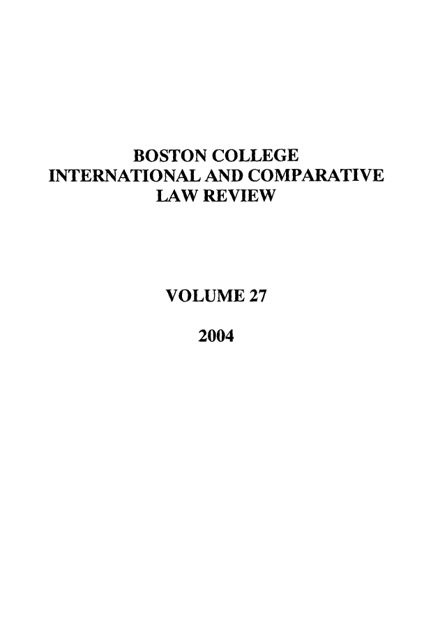 handle is hein.journals/bcic27 and id is 1 raw text is: BOSTON COLLEGE