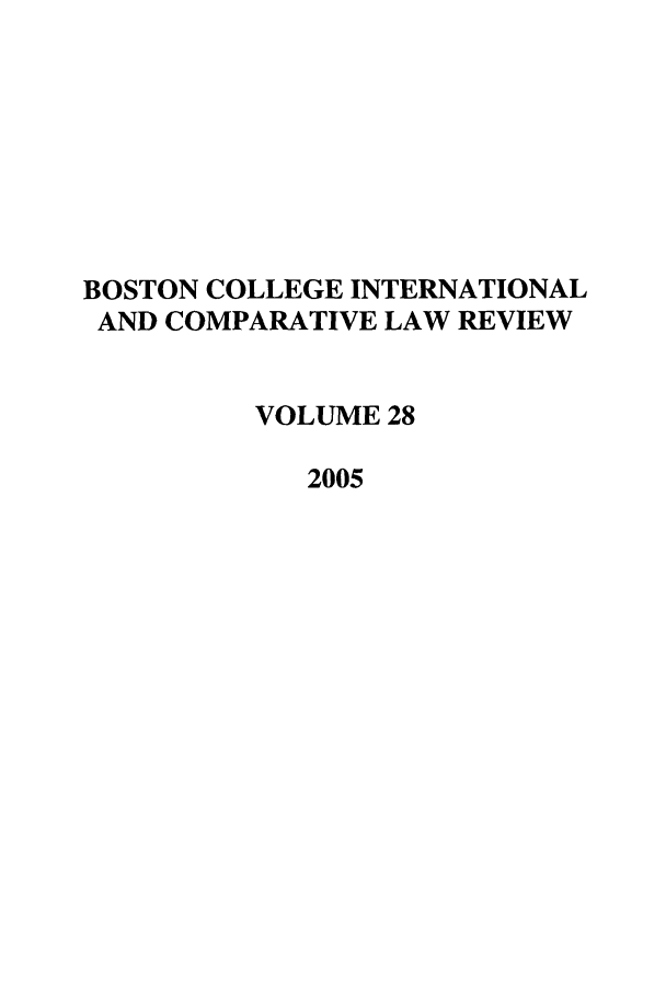 handle is hein.journals/bcic28 and id is 1 raw text is: BOSTON COLLEGE INTERNATIONAL