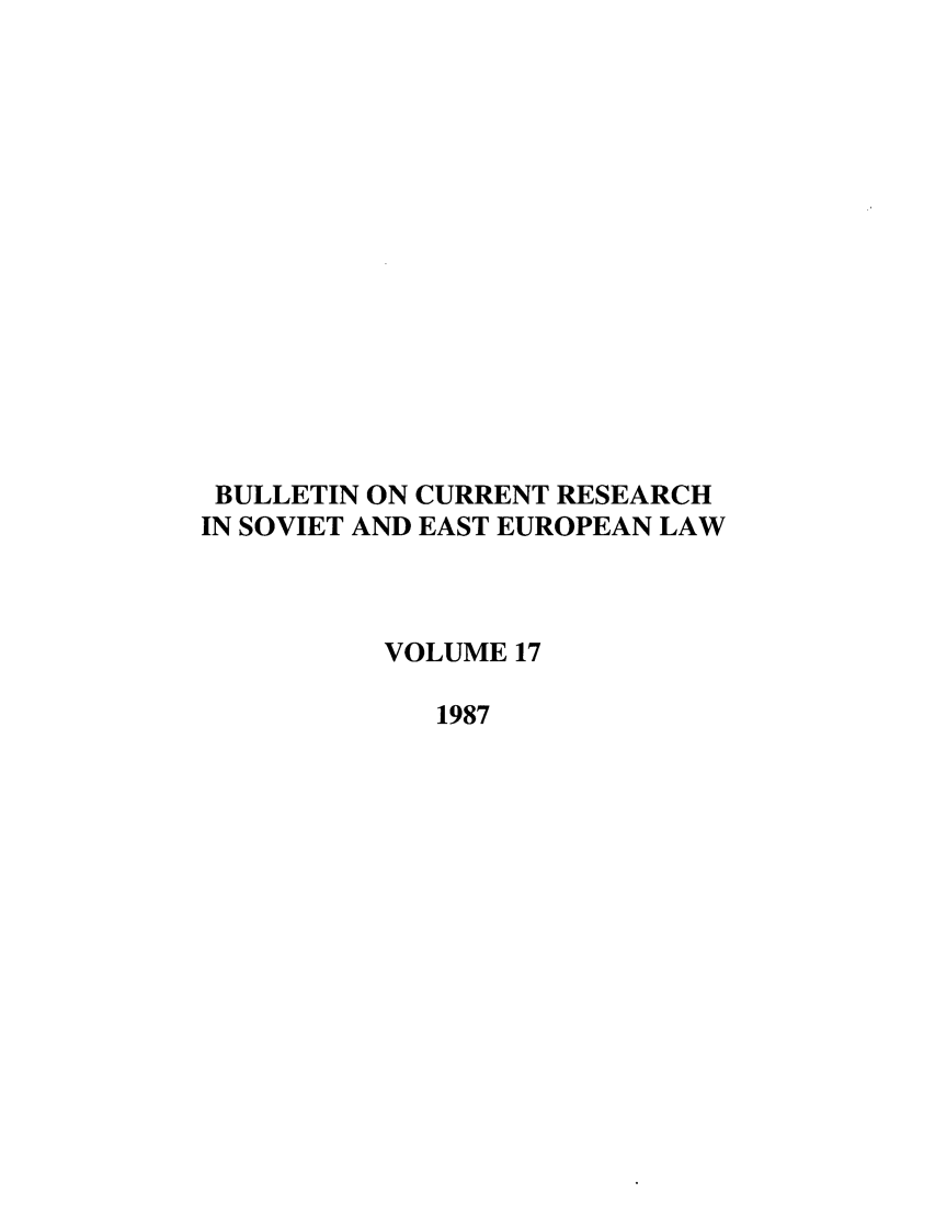 handle is hein.journals/bcresee17 and id is 1 raw text is: BULLETIN ON CURRENT RESEARCH