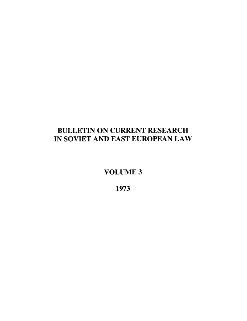 handle is hein.journals/bcresee3 and id is 1 raw text is: BULLETIN ON CURRENT RESEARCH