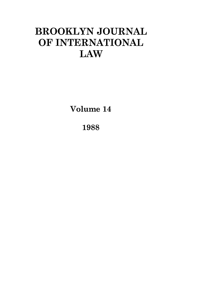handle is hein.journals/bjil14 and id is 1 raw text is: BROOKLYN JOURNAL