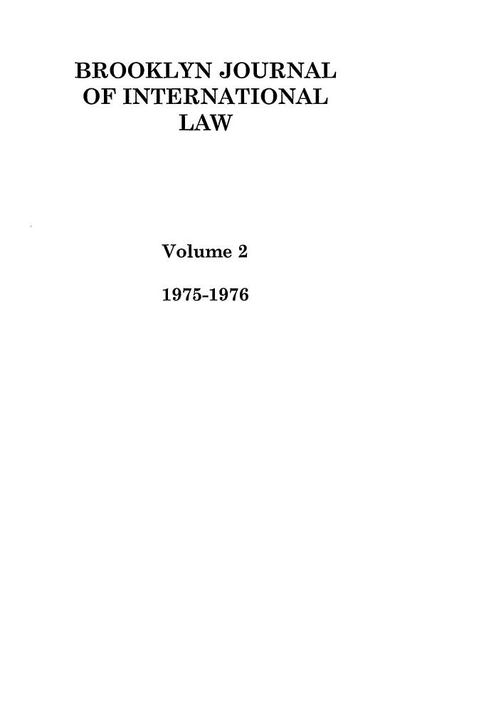 handle is hein.journals/bjil2 and id is 1 raw text is: BROOKLYN JOURNAL