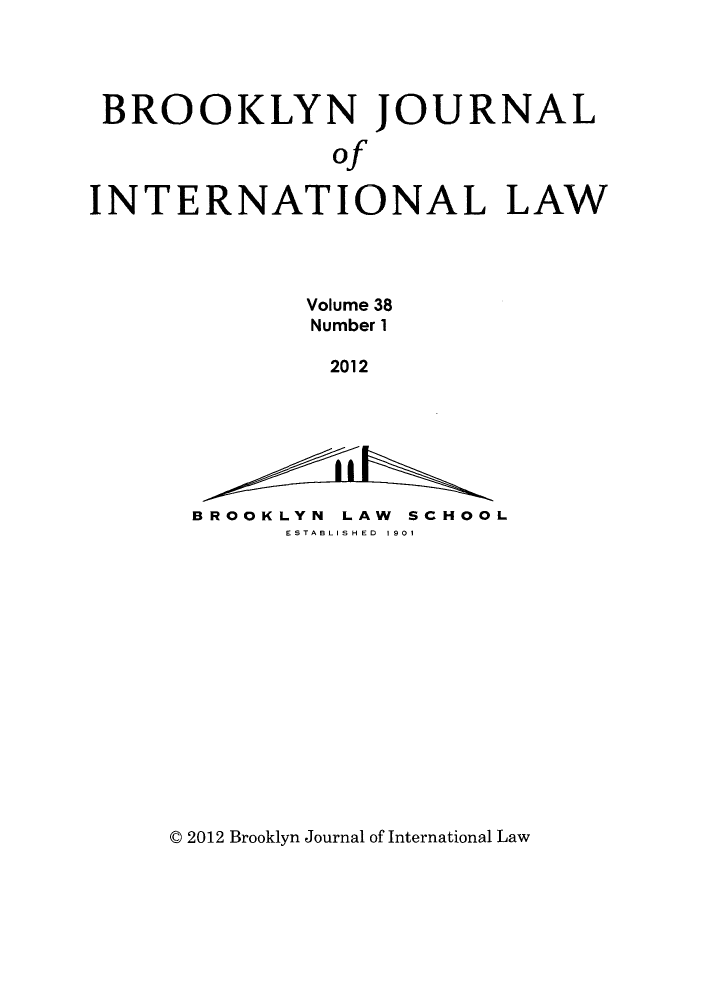 handle is hein.journals/bjil38 and id is 1 raw text is: BROOKLYN JOURNAL