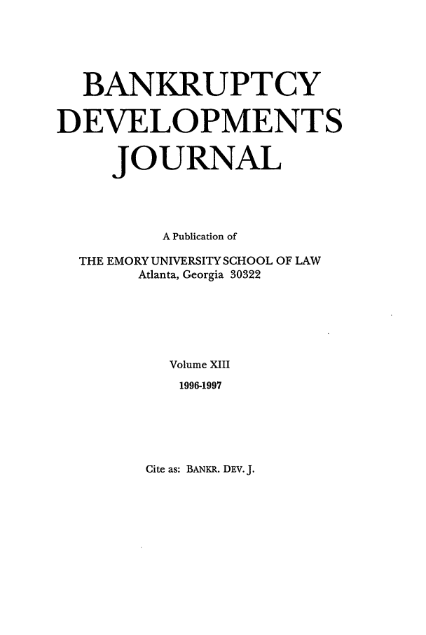 handle is hein.journals/bnkd13 and id is 1 raw text is: BANKRUPTCY