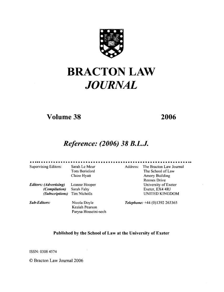 handle is hein.journals/braclj38 and id is 1 raw text is: BRACTON LAW