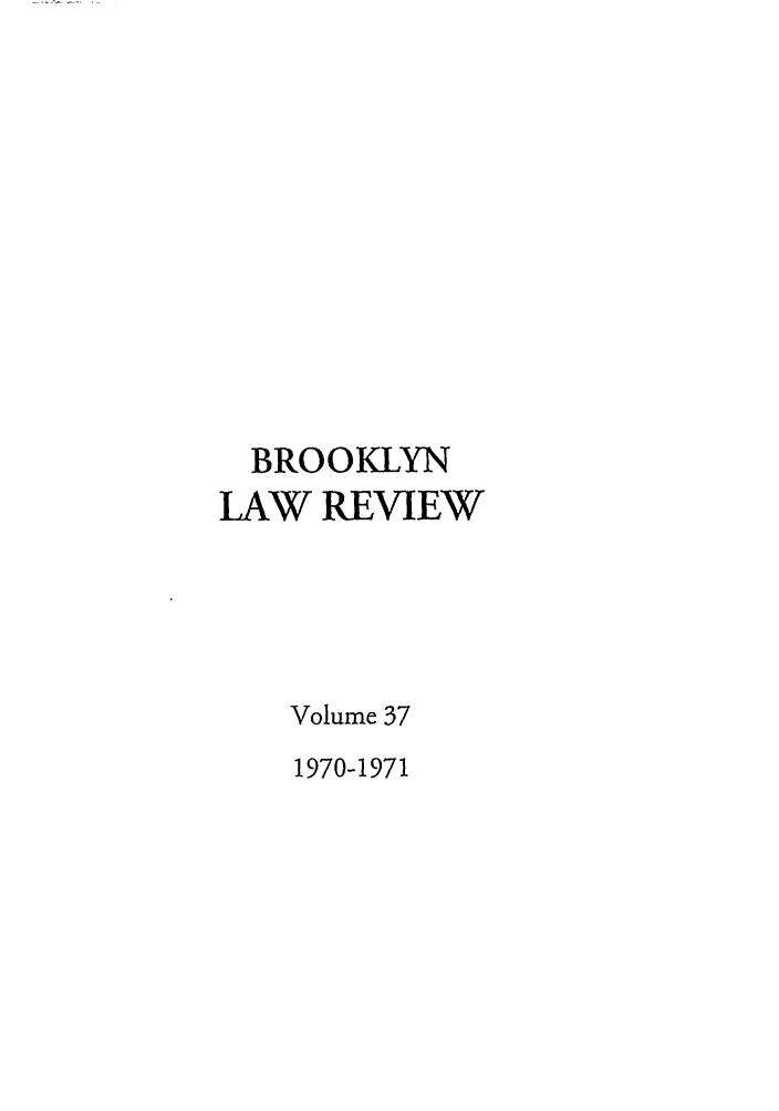 handle is hein.journals/brklr37 and id is 1 raw text is: BROOKLYN