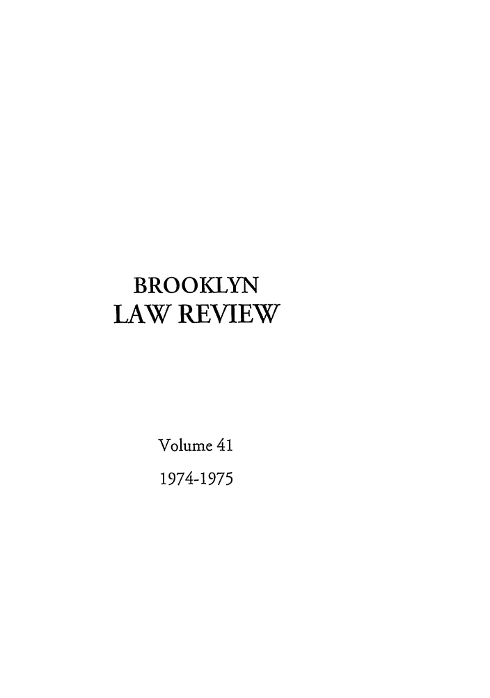 handle is hein.journals/brklr41 and id is 1 raw text is: BROOKLYN