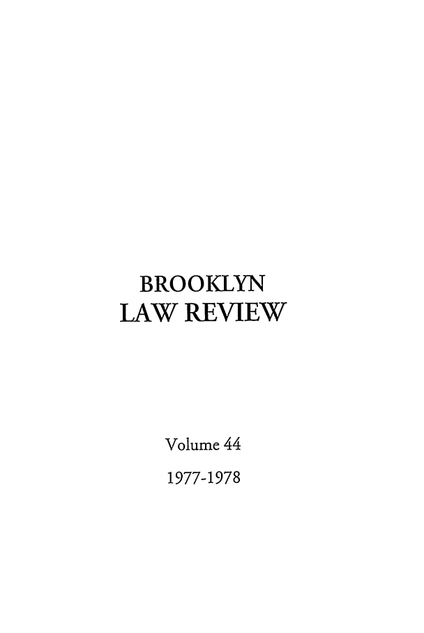 handle is hein.journals/brklr44 and id is 1 raw text is: BROOKLYN