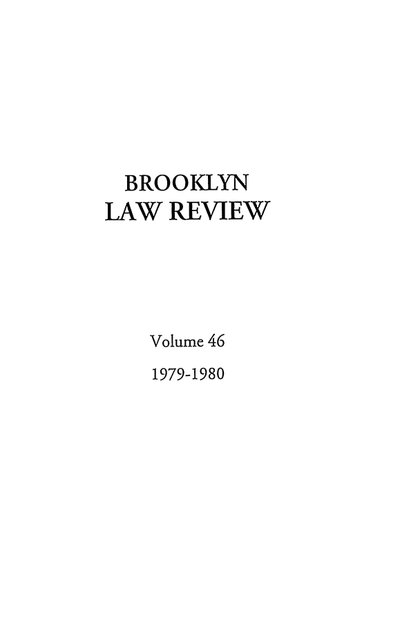 handle is hein.journals/brklr46 and id is 1 raw text is: BROOKLYN