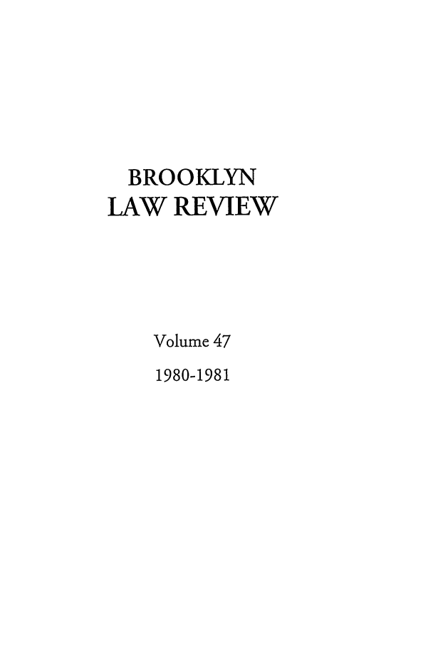 handle is hein.journals/brklr47 and id is 1 raw text is: BROOKLYN
