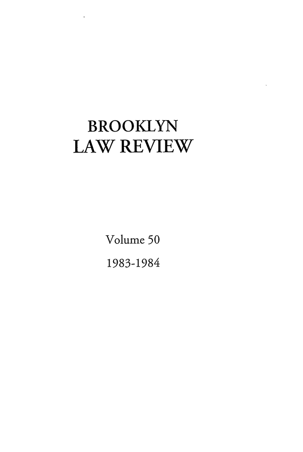 handle is hein.journals/brklr50 and id is 1 raw text is: BROOKLYN