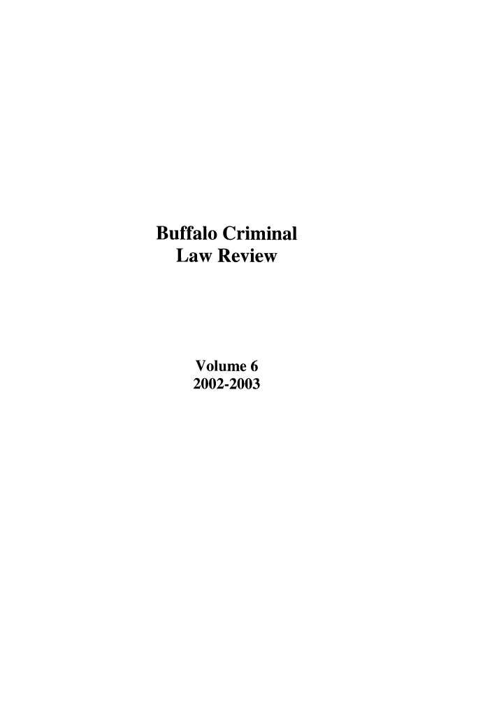 handle is hein.journals/bufcr6 and id is 1 raw text is: Buffalo Criminal