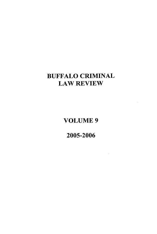 handle is hein.journals/bufcr9 and id is 1 raw text is: BUFFALO CRIMINAL