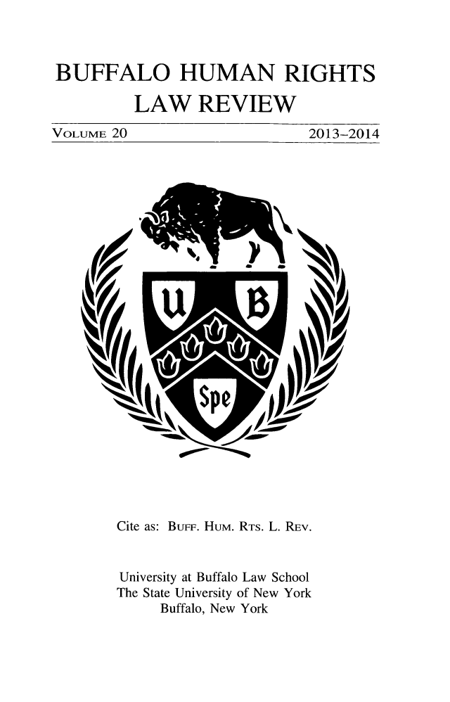 handle is hein.journals/bufhr20 and id is 1 raw text is: BUFFALO HUMAN RIGHTS