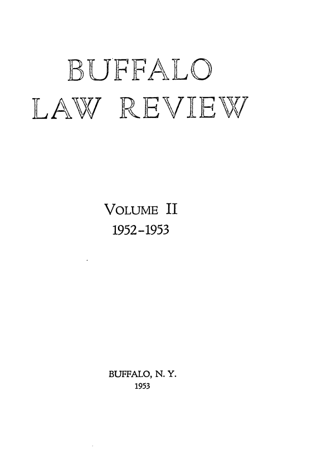 handle is hein.journals/buflr2 and id is 1 raw text is: BUFFALO