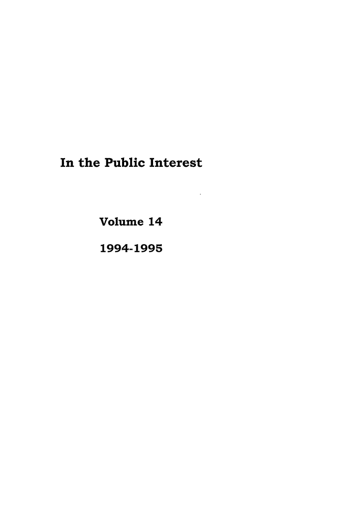 handle is hein.journals/bufpij14 and id is 1 raw text is: In the Public Interest