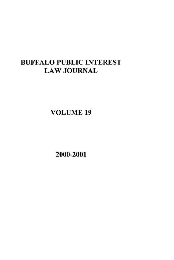 handle is hein.journals/bufpij19 and id is 1 raw text is: BUFFALO PUBLIC INTEREST