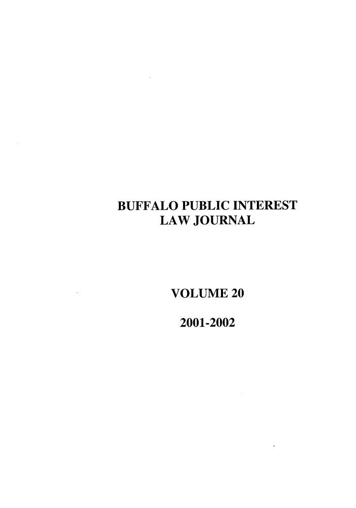 handle is hein.journals/bufpij20 and id is 1 raw text is: BUFFALO PUBLIC INTEREST