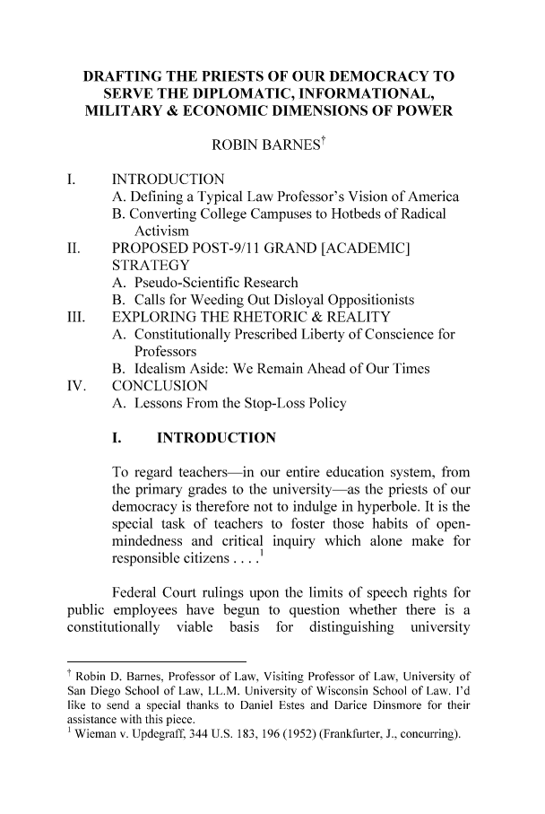 handle is hein.journals/bufpij27 and id is 137 raw text is: DRAFTING THE PRIESTS OF OUR DEMOCRACY TO