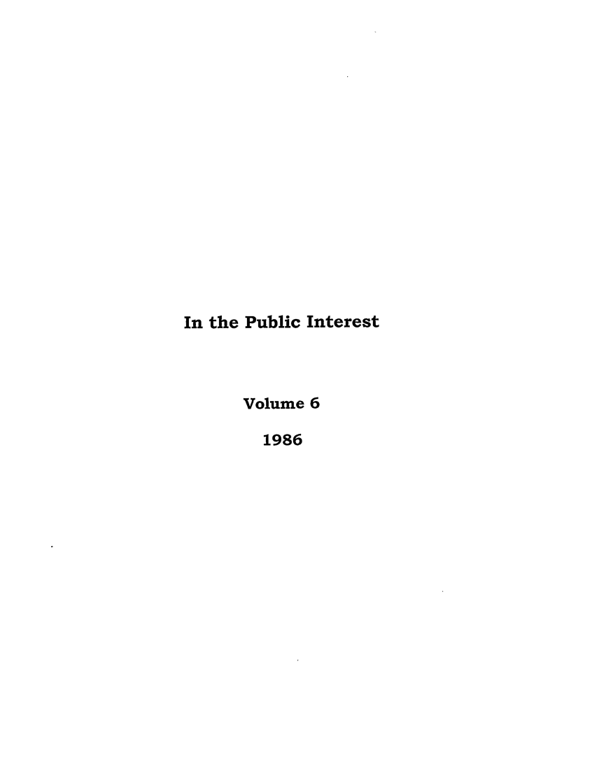 handle is hein.journals/bufpij6 and id is 1 raw text is: In the Public Interest