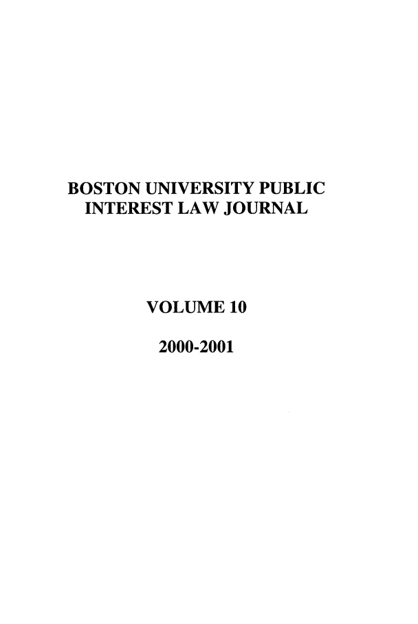 handle is hein.journals/bupi10 and id is 1 raw text is: BOSTON UNIVERSITY PUBLIC