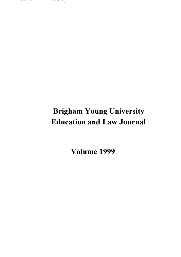 handle is hein.journals/byuelj1999 and id is 1 raw text is: Brigham Young University