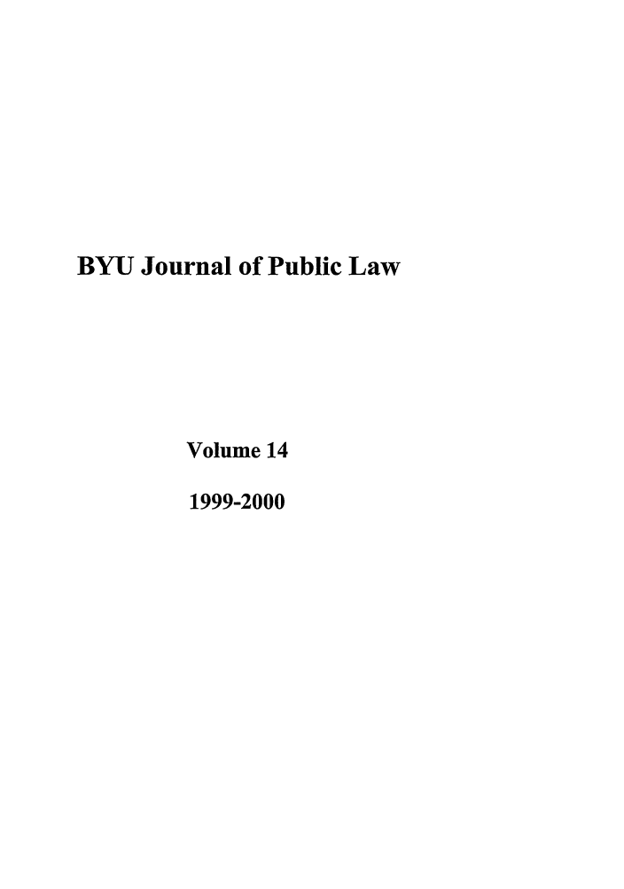 handle is hein.journals/byujpl14 and id is 1 raw text is: BYU Journal of Public Law