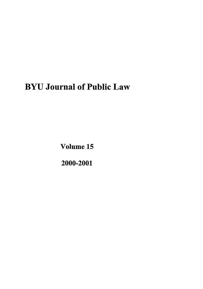 handle is hein.journals/byujpl15 and id is 1 raw text is: BYU Journal of Public Law