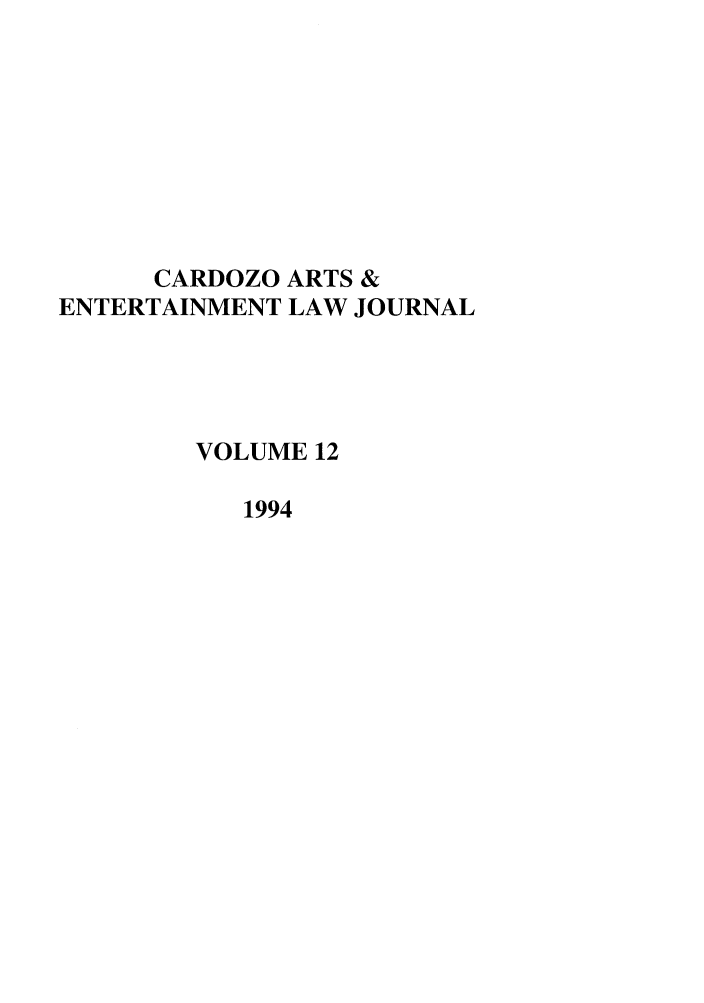 handle is hein.journals/caelj12 and id is 1 raw text is: CARDOZO ARTS &