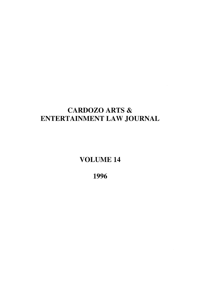 handle is hein.journals/caelj14 and id is 1 raw text is: CARDOZO ARTS &