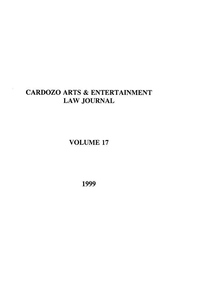 handle is hein.journals/caelj17 and id is 1 raw text is: CARDOZO ARTS & ENTERTAINMENT