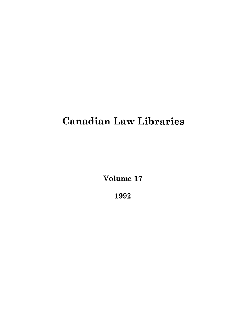 handle is hein.journals/callb17 and id is 1 raw text is: Canadian Law Libraries