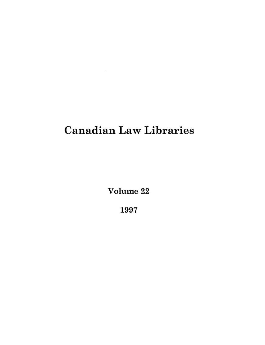 handle is hein.journals/callb22 and id is 1 raw text is: Canadian Law Libraries