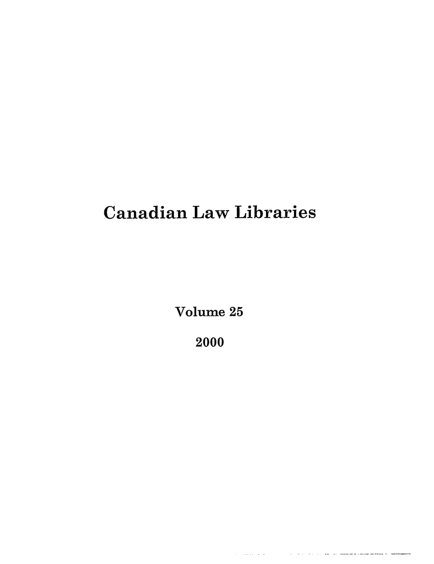handle is hein.journals/callb25 and id is 1 raw text is: Canadian Law Libraries