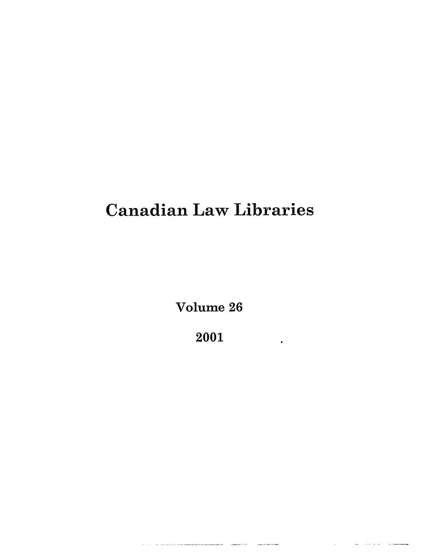 handle is hein.journals/callb26 and id is 1 raw text is: Canadian Law Libraries