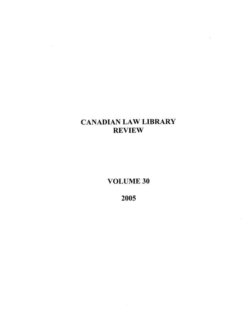 handle is hein.journals/callb30 and id is 1 raw text is: CANADIAN LAW LIBRARY