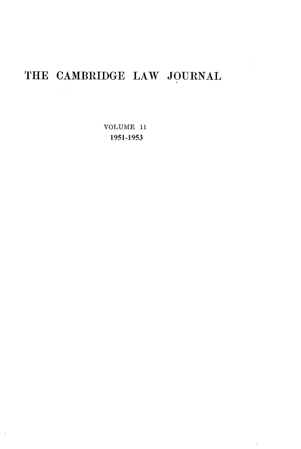 handle is hein.journals/camblj11 and id is 1 raw text is: THE CAMBRIDGE LAW JOURNAL
