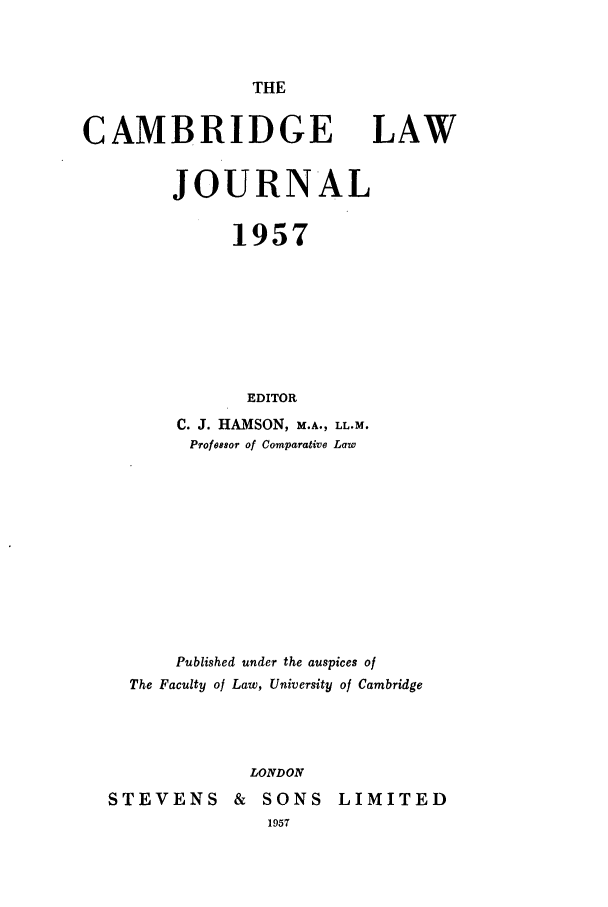 handle is hein.journals/camblj1957 and id is 1 raw text is: THE