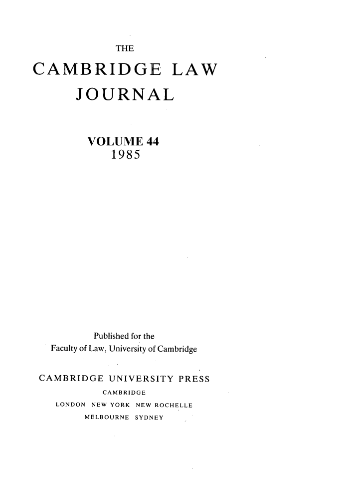 handle is hein.journals/camblj44 and id is 1 raw text is: THE