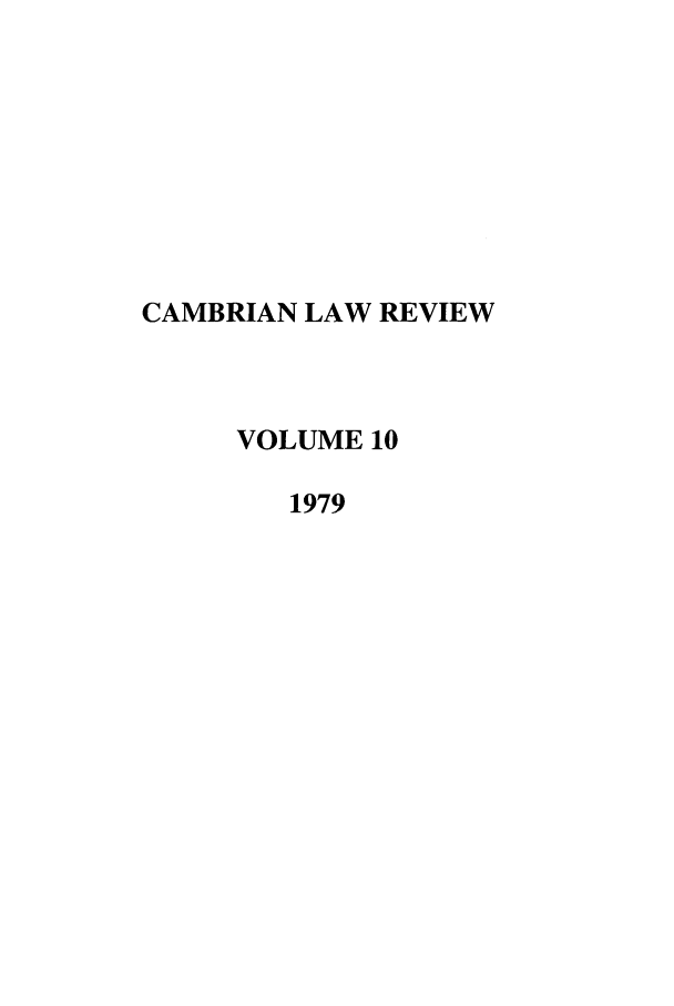 handle is hein.journals/camblr10 and id is 1 raw text is: CAMBRIAN LAW REVIEW